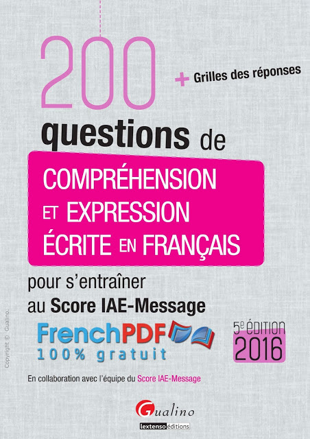 200 questions de compréhension et expression écrite en français 1