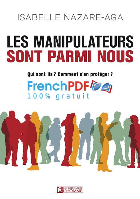 Les manipulateurs sont parmi nous en pdf d'Isabelle Nazare-aga 1
