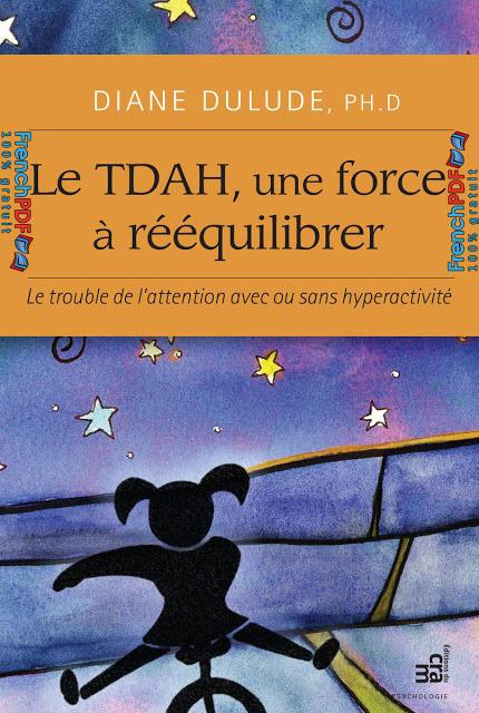 Le TDAH, une force à rééquilibrer 1