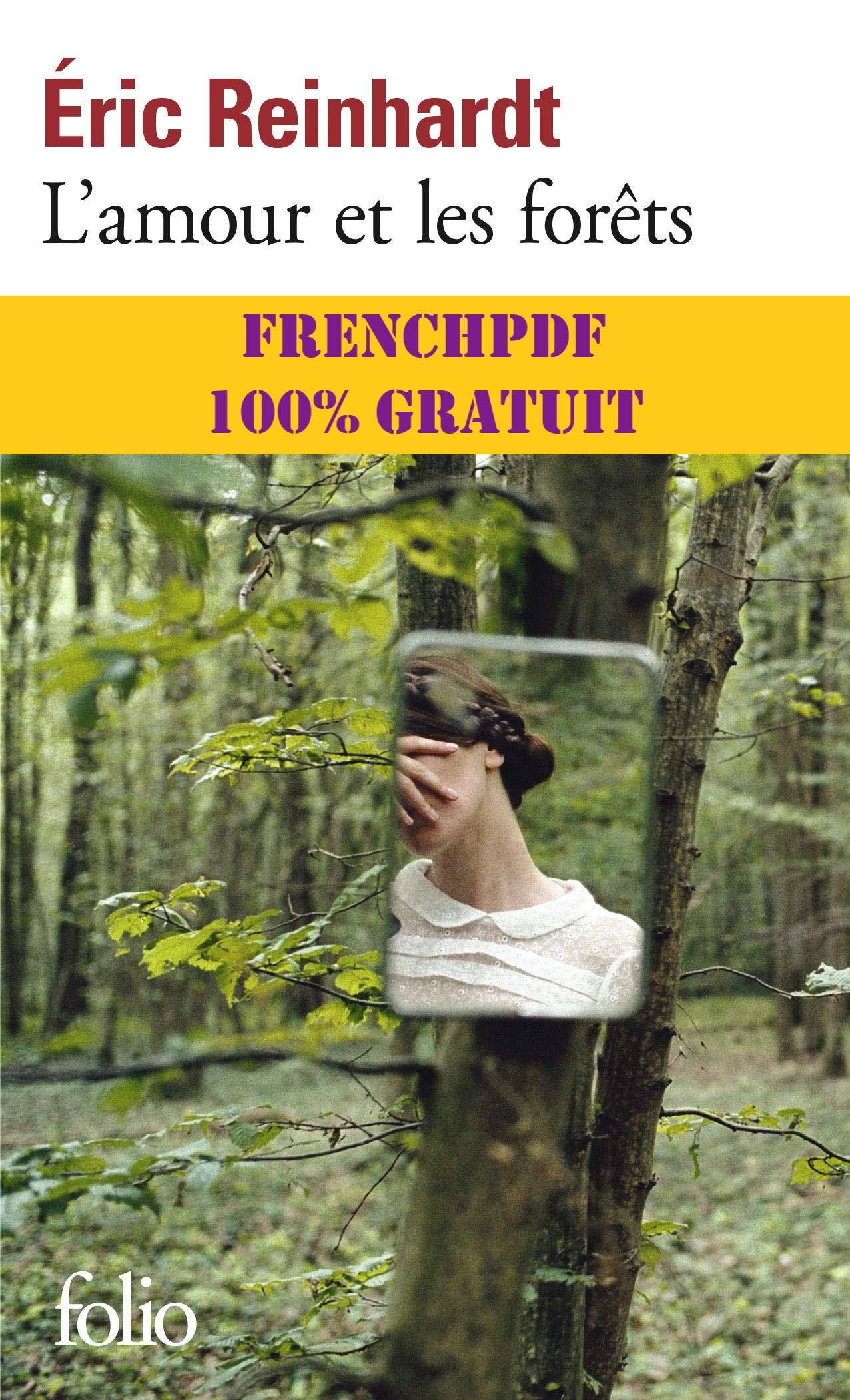 L'amour et les forêts PDF