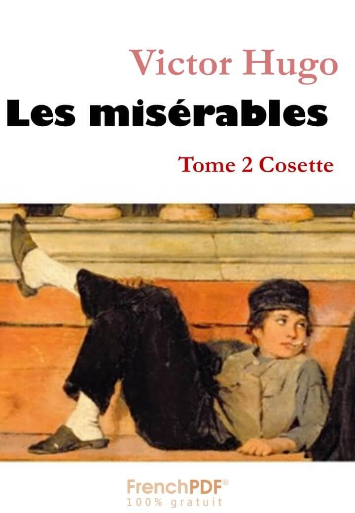 Les misérables - Tome 2 - Cosette de Victor