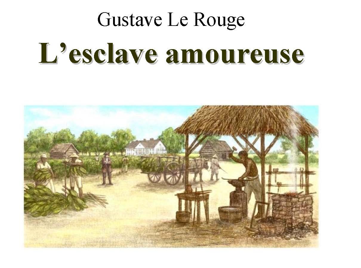 L'esclave amoureuse PDF de Gustave Le Rouge 1