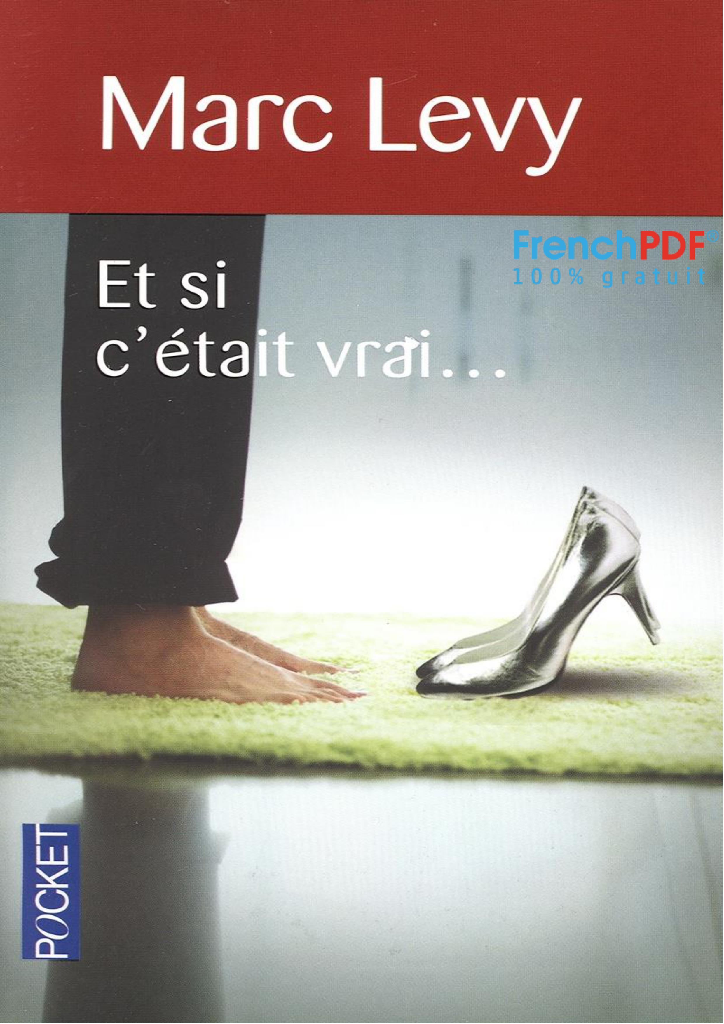 Et si c'était vrai- Marc Levy - FrenchPDF.com