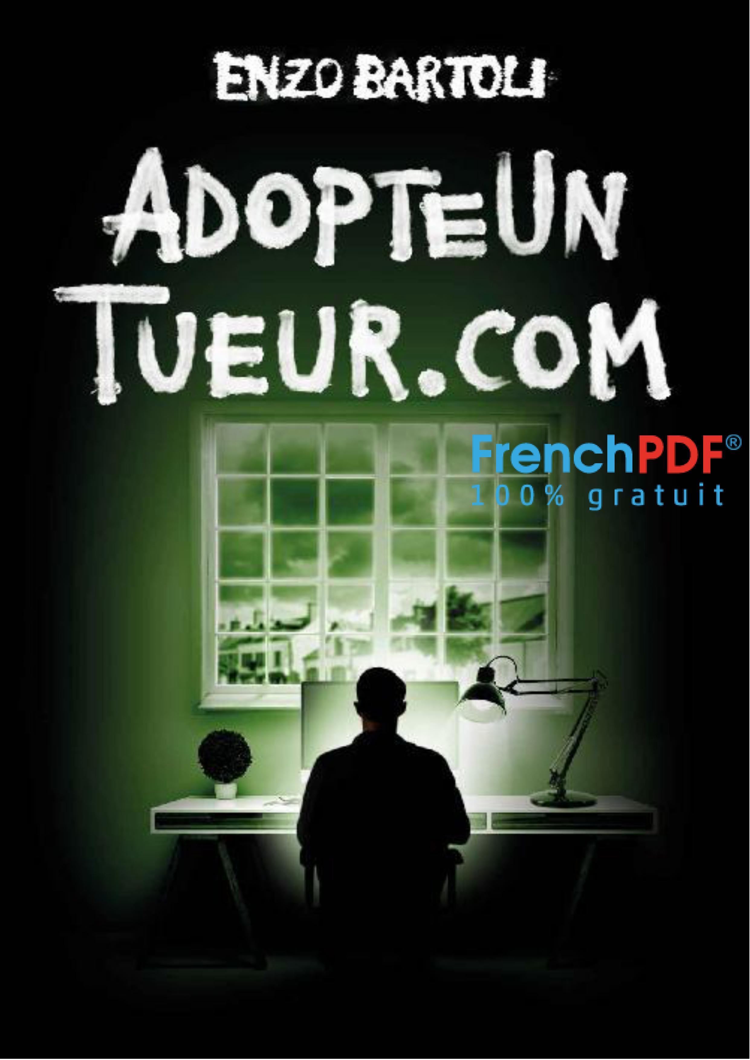 AdopteUnTueur.com - Enzo Bartoli - FrenchPDF.com
