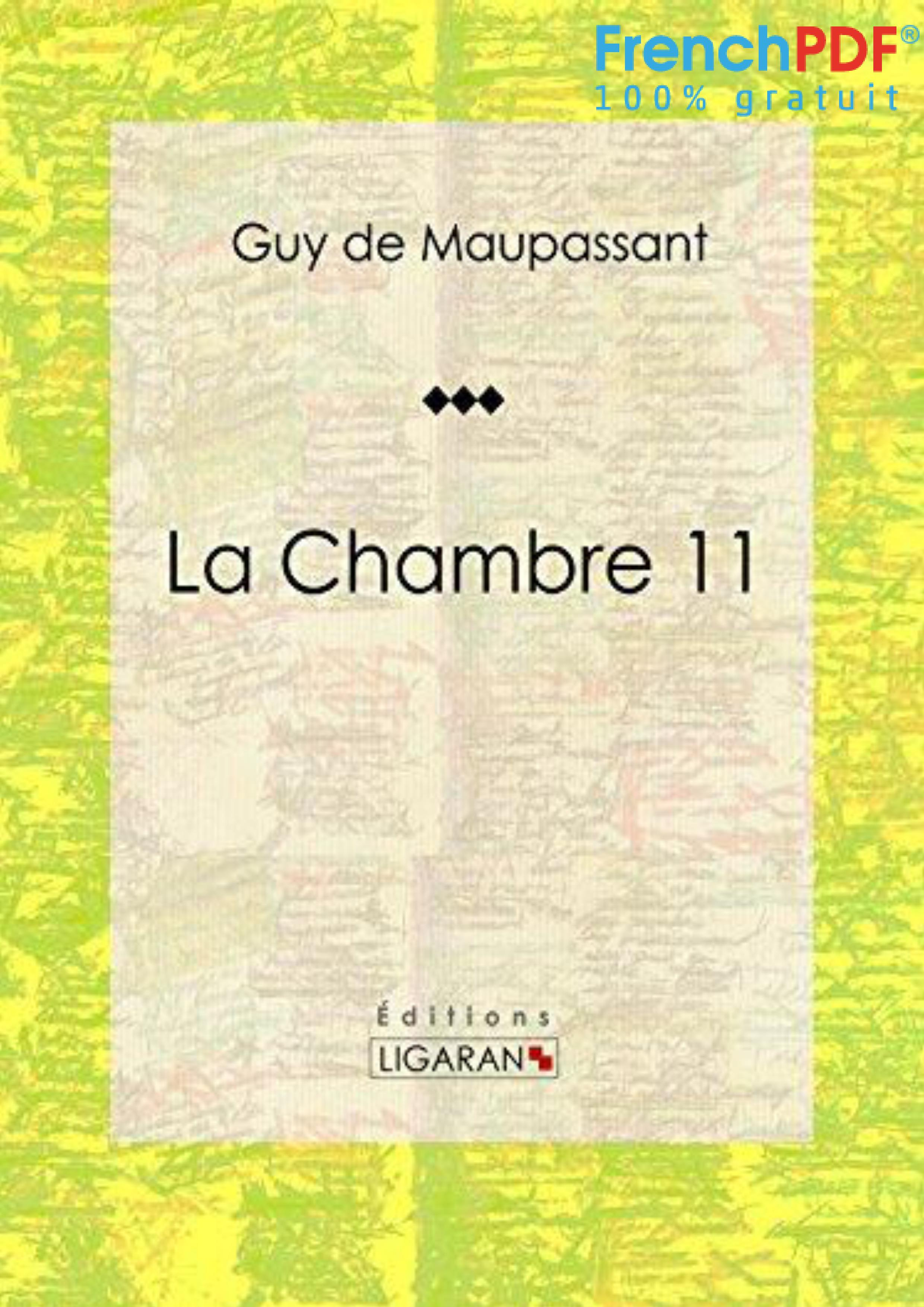 La Chambre 11 - Maupassant - FrenchPDF.com