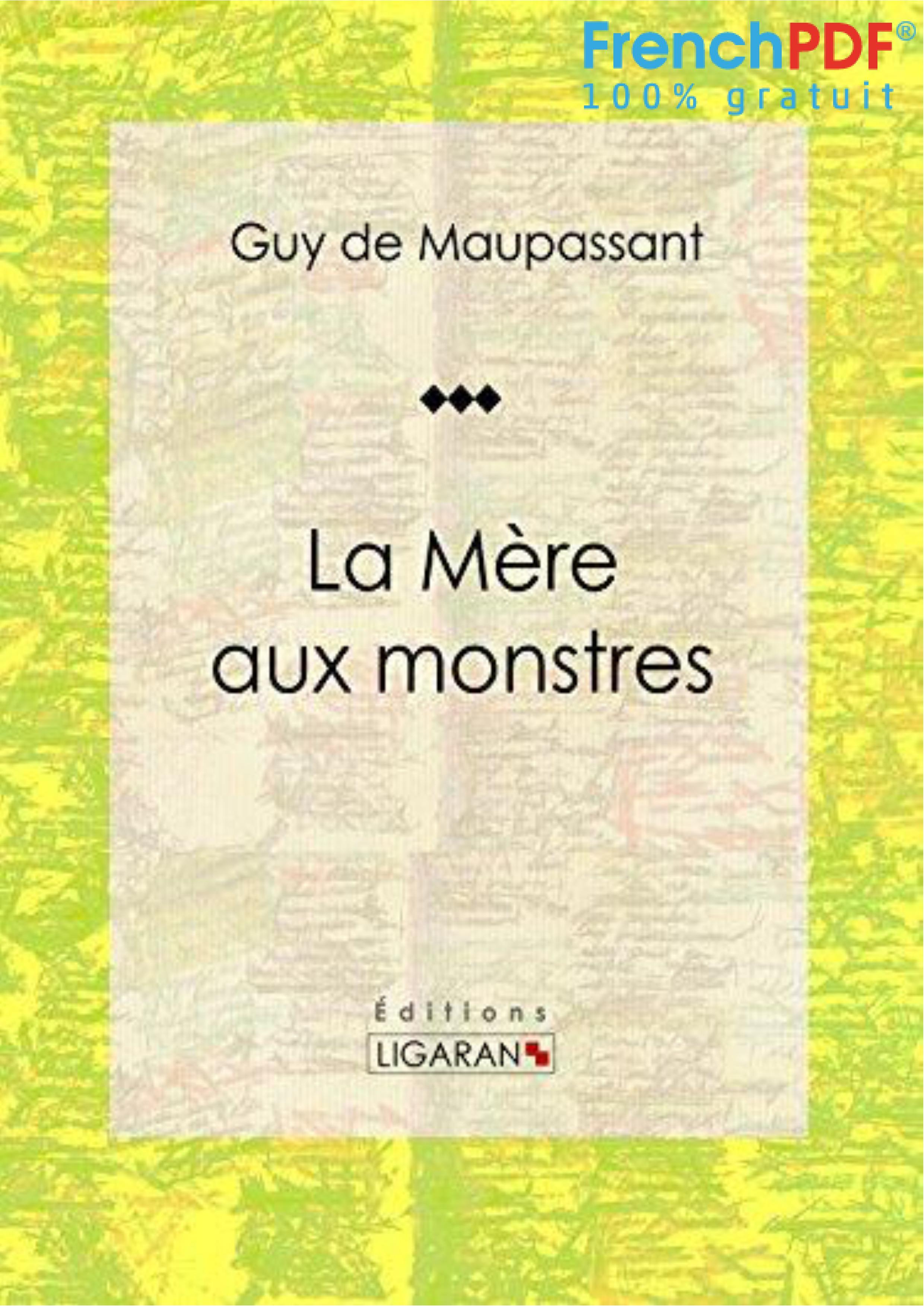 La Mère aux Monstres PDF de Guy de Maupassant (1883) 1