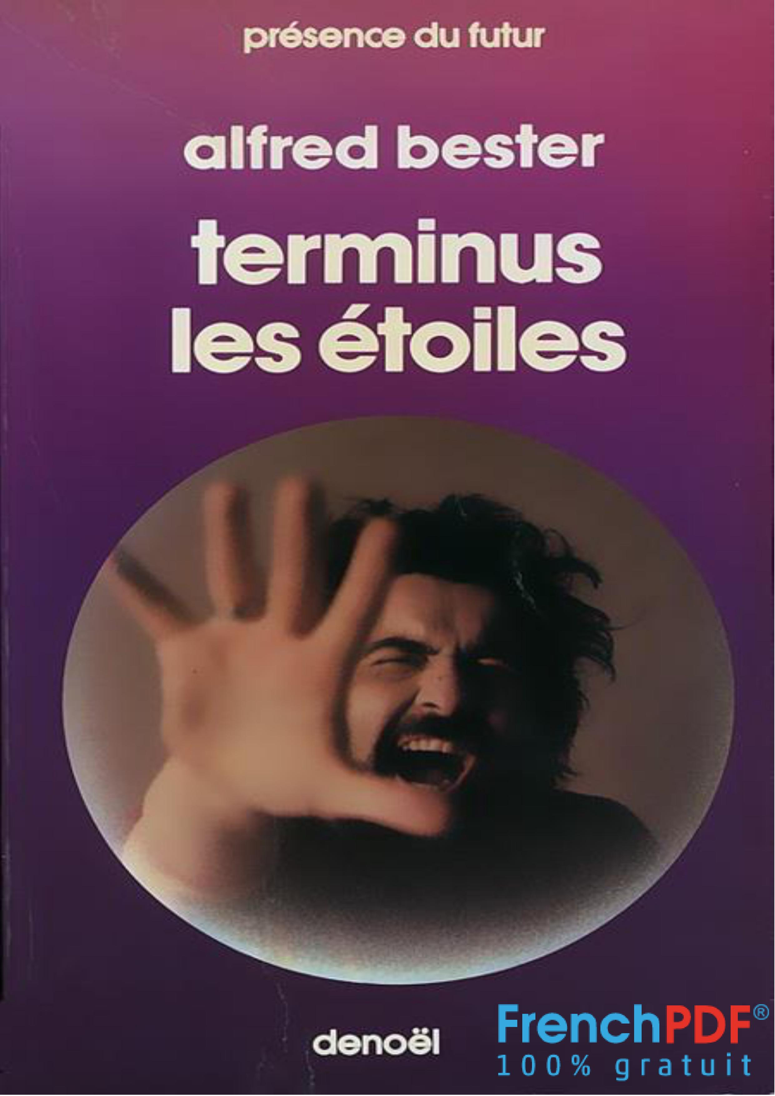 Terminus, les étoiles - Alfred Bester - FrenchPDF.com
